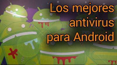 Det bästa antivirusprogrammet för Android