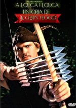 A Louca Louca História de Robin Hood