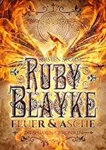 Ruby Blayke: Feuer und Asche