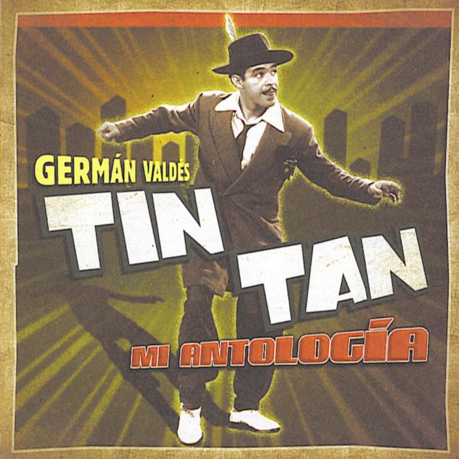 Germán Valdés Tin Tan