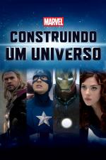 Marvel Studios: Construindo um Universo