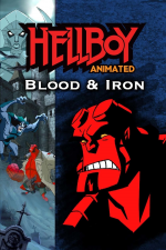 Hellboy Animated - Blut & Eisen
