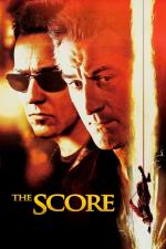 The Score. Un golpe maestro
