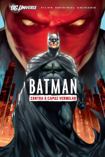 Batman - Contra o Capuz Vermelho