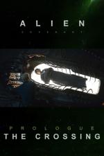 Alien: Covenant - Prólogo: O Cruzamento