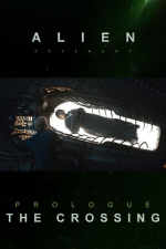 Alien: Covenant - Prólogo: The Crossing