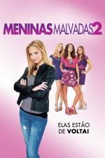 Meninas Malvadas 2