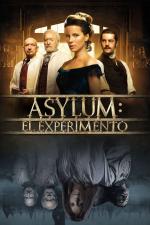 Asylum: El experimento