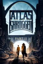 Die Atlas Trilogie: Teil 2 - Wer ist John Galt?
