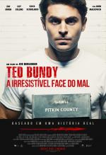 Ted Bundy: A Irresistível Face do Mal