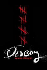 Oldboy: Dias de Vingança
