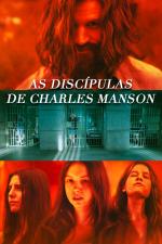 As Discípulas de Charles Manson