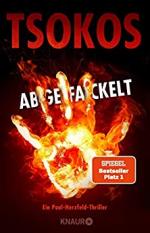 Abgefackelt: True-Crime-Thriller