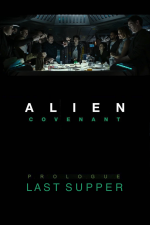 Alien: Covenant - Prólogo: La última cena