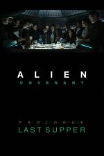 Alien : Covenant - Prologue : Le dernier dîner