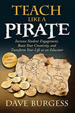 Teach Like a PIRATE: Increase Student Engagement