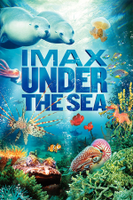 IMAX - Under the Sea 3D