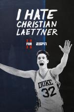 I Hate Christian Laettner