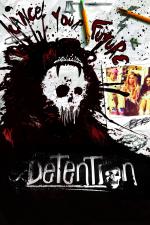 Detention - Nachsitzen kann tödlich sein