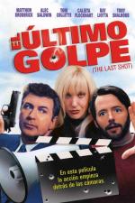 El último golpe (The last shot)