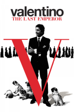 Valentino: The Last Emperor