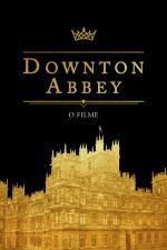 Downton Abbey - O Filme