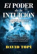 El poder de la intuición: El mecanismo de la sincronicidad