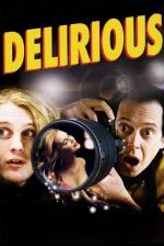 Delirious - Promi-Fieber