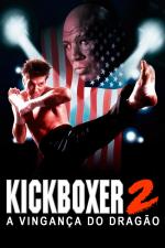 Kickboxer 2 - A Vingança do Dragão