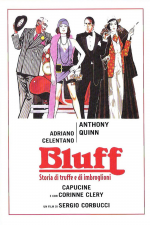 Bluff - Storia di truffe e di imbroglioni