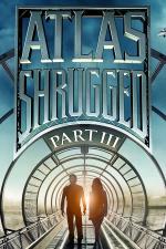 Atlas Shrugged: Part III