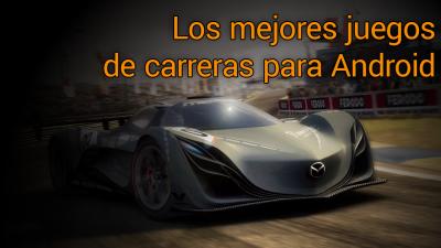 Android向けの最高のレーシングゲーム