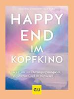 Happy-End im Kopfkino: Wie wir uns von Überzeugungen befreien