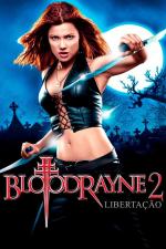 Bloodrayne 2: Libertação