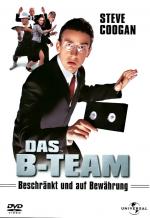 Das B-Team - Beschränkt und auf Bewährung