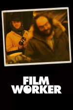 Filmworker: A la sombra de Kubrick
