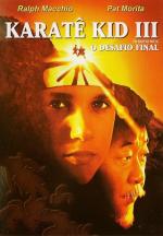 Karatê Kid 3 - O Desafio Final
