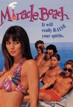 Miracle Beach - Sonne, Sex und 1000 Träume