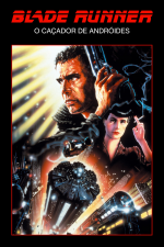Blade Runner: O Caçador de Andróides