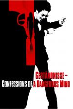 Geständnisse - Confessions of a Dangerous Mind