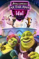 Shrek e os Ídolos de Tão Tão Distante