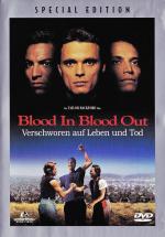 Blood In Blood Out - Verschworen auf Leben und Tod