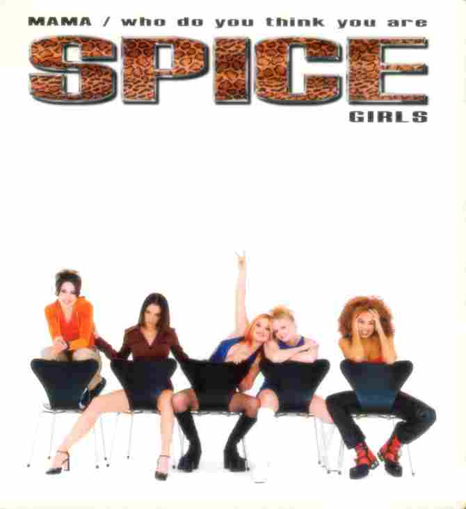 Spice - Who do you think you are