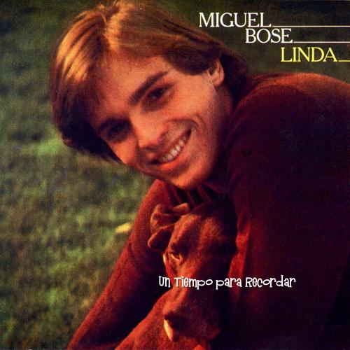 Miguel Bose (Linda)