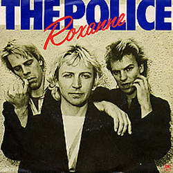 The Police (Roxanne)