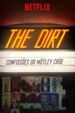The Dirt: Confissões do Mötley Crüe