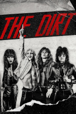 The Dirt – Sie wollten Sex, Drugs & Rock 'n' Roll