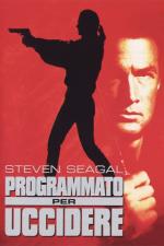 Programmato per uccidere