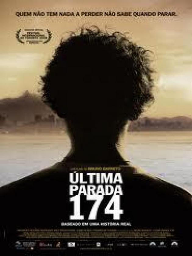 Last Stop 174 (2008)