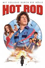 Hot Rod - Mit Vollgas durch die Hölle